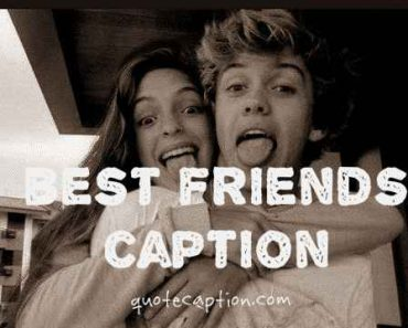 best friends captions